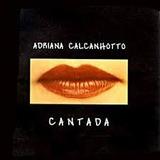 Adriana Calcanhotto Cantada [cd Original Lacrado De Fabrica]